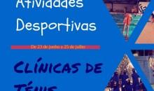 Férias Desportivas e Clínicas de Ténis de Verão já arrancaram