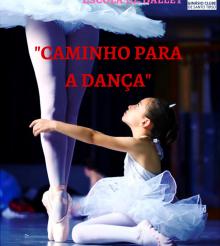 """Espetáculo """"Caminho para a Dança"""" no dia 17 de julho"""
